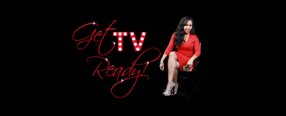Get TV Ready! with GlenNeta Griffin