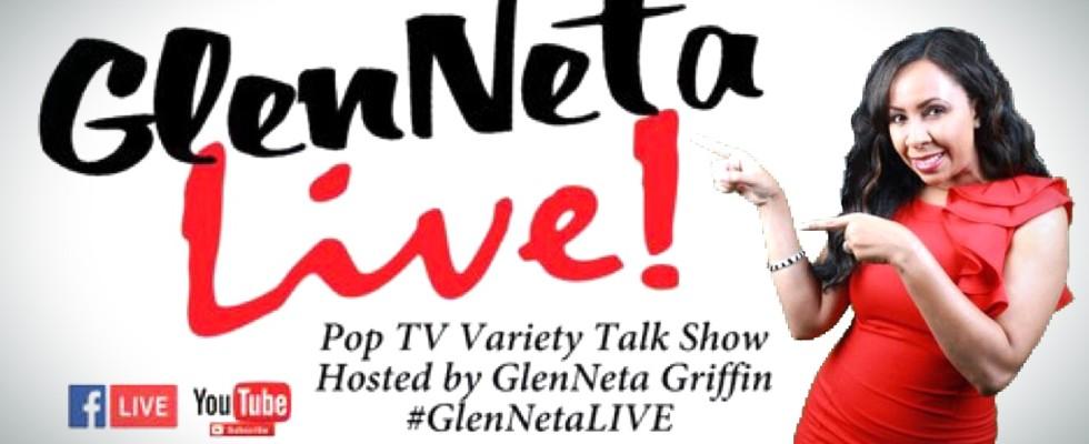 New Show… GlenNeta LIVE!
